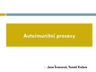 Autoimunitní  procesy