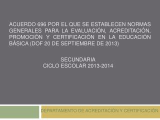 SECUNDARIA CICLO ESCOLAR 2013-2014