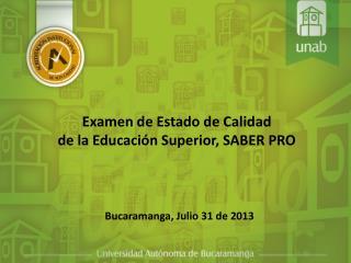 Examen de Estado de Calidad  de  la Educación Superior, SABER  PRO