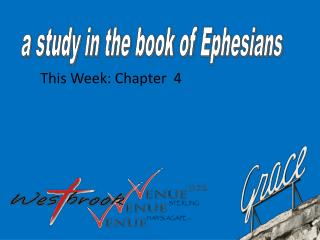 a study in the book of Ephesians