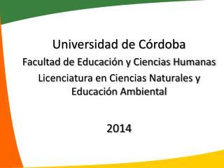 Universidad de Córdoba Facultad de Educación y Ciencias Humanas