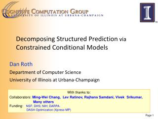 Decomposing Structured Prediction  via Constrained  Conditional  Models