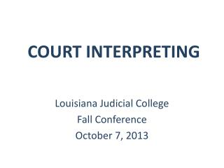 COURT INTERPRETING