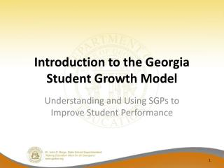 Introduction to the Georgia Student Growth Model