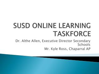 SUSD ONLINE LEARNING TASKFORCE