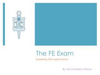The FE Exam