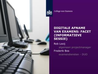 Digitale afname van examens: Facet (informatieve sessie)