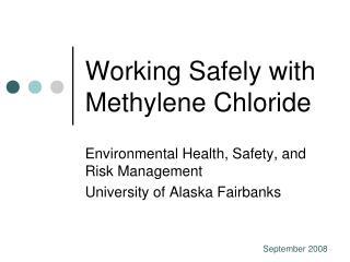 Working Safely with Methylene Chloride