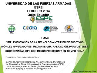 UNIVERSIDAD DE LAS FUERZAS ARMADAS ESPE FEBRERO 2014 Quito-Ecuador
