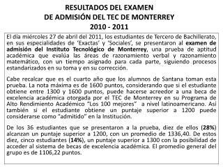 RESULTADOS DEL EXAMEN  DE  ADMISIÓN DEL TEC DE MONTERREY 2010 - 2011