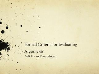 Formal Criteria for Evaluating Arguments