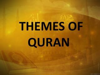THEMES OF QURAN