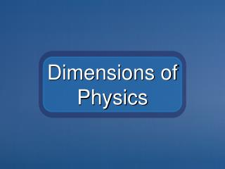 Dimensions of Physics