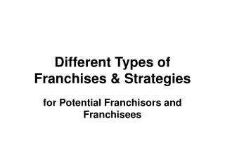 Different Types of Franchises  Strategies