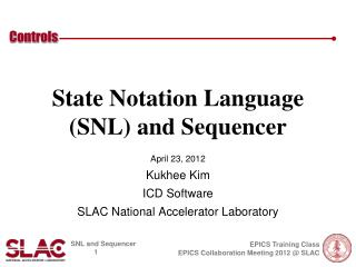 State Notation Language (SNL) and Sequencer