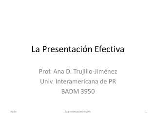 La Presentación Efectiva