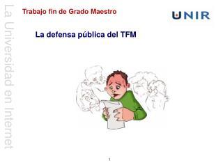 La defensa pública del TFM