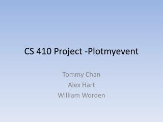 CS 410 Project -Plotmyevent