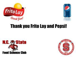 Thank you Frito Lay and Pepsi!