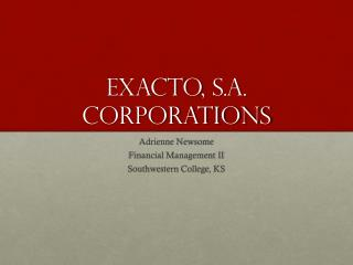 ExactO , S.A. Corporations