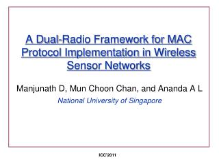 A Dual-Radio Framework for MAC Protocol Implementation in Wireless Sensor Networks