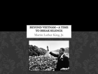 Beyond Vietnam – A time to break silence
