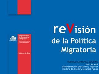 re V isión de la Política Migratoria