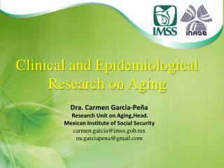 Clinical and Epidemiological Research on Aging