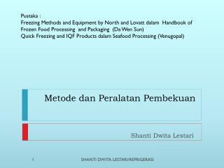 Metode dan Peralatan Pembekuan