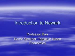 Introduction to Newark