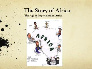 The Story of Africa