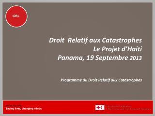 Le  Programme  du  Droit Relatif  aux Catastrophes
