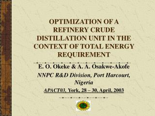 OPTIMIZATION OF A REFINERY CRUDE DISTILLATION UNIT IN THE ...