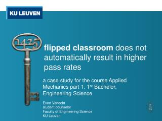 flipped  classroom does  not automatically result in higher pass rates