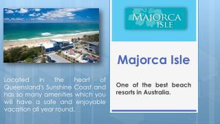 Majorca Isle Australia