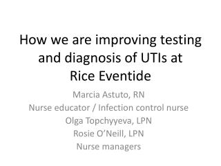 How we are improving testing and diagnosis of UTIs at Rice Eventide
