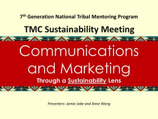 7 th  Generation National Tribal Mentoring Program