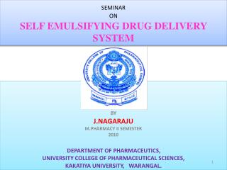 SEMINAR ON SELF EMULSIFYING DRUG DELIVERY SYSTEM