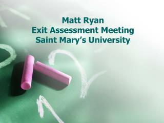 Matt Ryan Exit Assessment Meeting Saint Mary's University