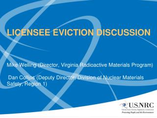 LICENSEE EVICTION DISCUSSION