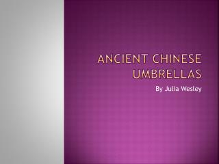 Ancient Chinese Umbrellas