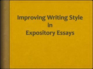 Improving Writing Style in Expository Essays