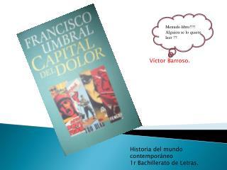Historia del mundo contemporáneo 1r Bachillerato de Letras.