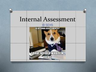 Internal Assessment