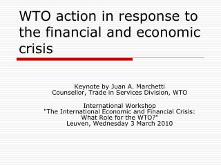 WTO action in response to the financial and economic crisis