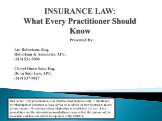 INSURANCE  LAW :  What  Every Practitioner Should Know