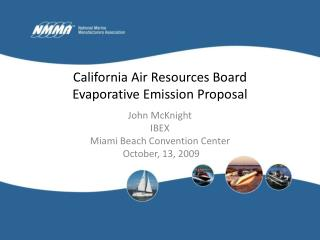 California Air Resources Board Evaporative Emission Proposal