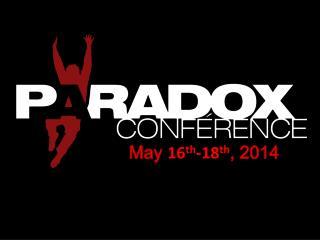 May  16 th -18 th ,  2014