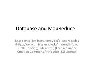Database and  MapReduce