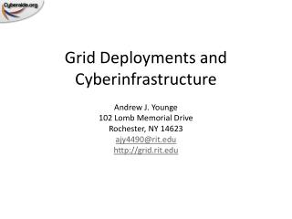 Grid Deployments and Cyberinfrastructure